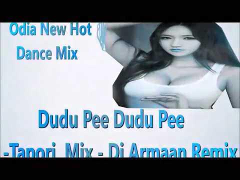 dudu-pee-dudu-pee-tapori-mix-|-dj-armaan-remix-|-odia-dj-remix-2017