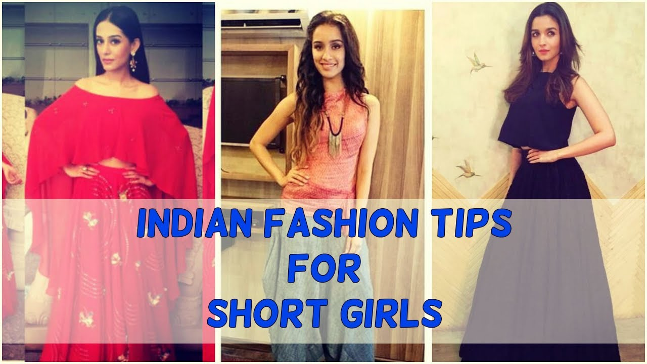 bdea214fa Fashion tips for short girls to Style Indian Wear - YouTube