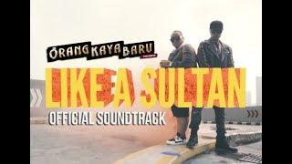 LIKE A SULTAN - OKB Soundtrack