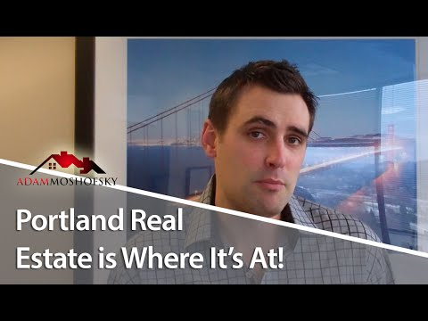 Portland Loan Officer: Portland Real Estate Is on Fire