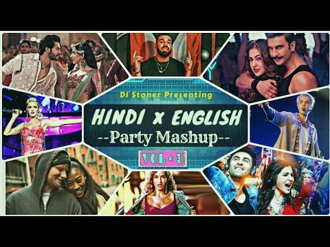 Hindi Vs English Party Mashup 2020 (Vol-3)   Bollywood And Hollywood Top Hit's Songs Remix.