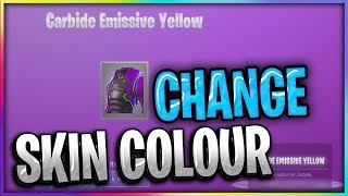 HOW TO CHANGE YOUR FORTNITE SKIN COLORS