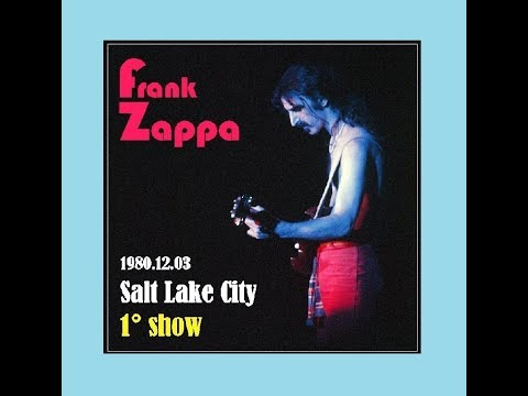 Frank Zappa Salt Lake City 1980 12 03 (1° show)