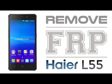 Bypass Google Account Haier L55 Remove FRP Android 6.0 Marshmallow