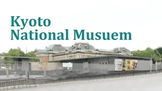BEST MUSEUM IN KYOTO Kyoto National Museum