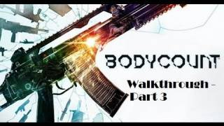 Bodycount - Walkthrough: Mission 3