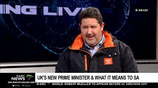 UK's new prime minister & what it means to SA