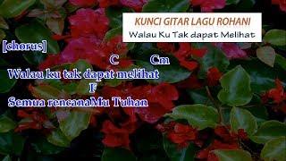 Walau Ku Tak Dapat Melihat - Grezia Ft. Johan (cover) | Kunci gitar lagu rohani