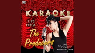 Springtime for Hitler (In the Style of The Producers) (Karaoke Version)