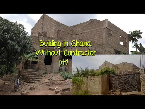 Building In Ghana  Pt1 {Without  Contractor}