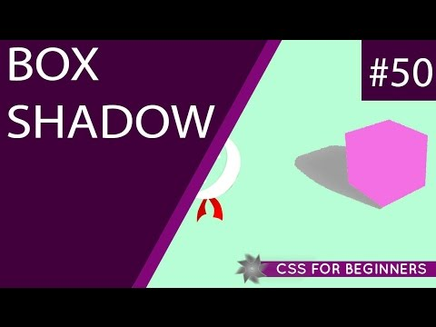 CSS Tutorial For Beginners 50 - Box Shadow