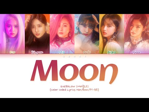 EVERGLOW (에버글로우) - Moon [Color Coded Lyrics Han/Rom/PT-BR] ▶3:18