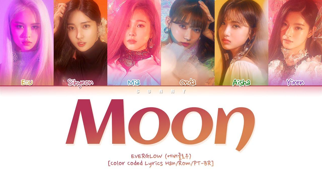 EVERGLOW (에버글로우) - Moon [Color Coded Lyrics Han/Rom/PT-BR]