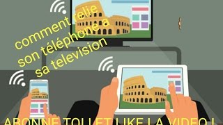 COMMENT DIFFUSER SON TELEPHONE SUR SA TELEVISION // TRES SIMPLE A REALISER