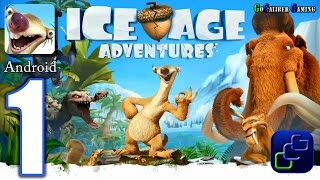 ICE AGE Adventures Android Walkthrough - Gameplay Part 1 - The Freezing Lands