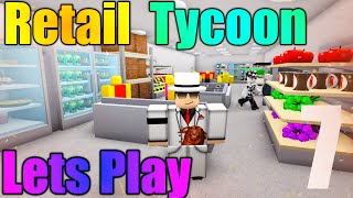 [ROBLOX: Retail Tycoon] - Lets Play Ep 7 - New Stuff! (Tons Of Laughing!)