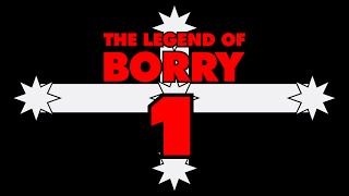 The Legend of Borry - EPISODE 1