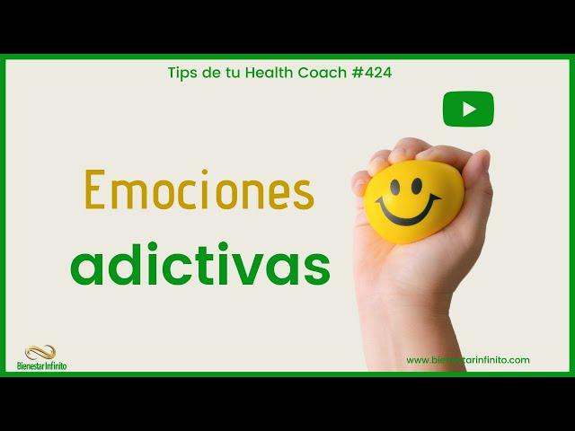 Emociones adictivas