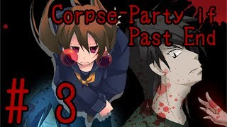 Corpse-Party if Past End {Part 3: The Hole in the Stall} Commentary