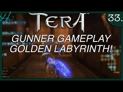 TERA GUNNER GAMEPLAY - Ep.33 - GOLDEN LABYRINTH INSTANCE DUNGEON - AWESOME RUN