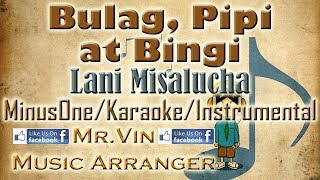 Bulag, Pipi At Bingi - Lani Misalucha - MinusOne/Karaoke/Instrumental HQ