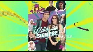 Soy Luna 2-Avance Cap 51-Adiós para siempre