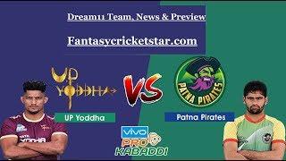Pro Kabaddi 2018: Patna Pirates Vs UP Yodha [PAT Vs UP] Dream11 - Playing 7