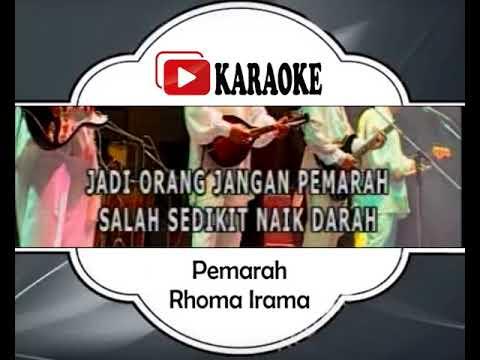 Lagu Karaoke RHOMA IRAMA - PEMARAH (DANGDUT) | Official Karaoke Musik Video
