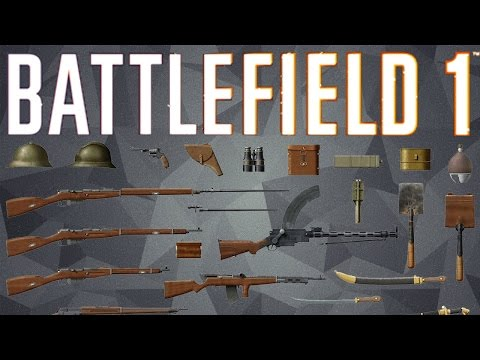 Battlefield 1 - All Weapons