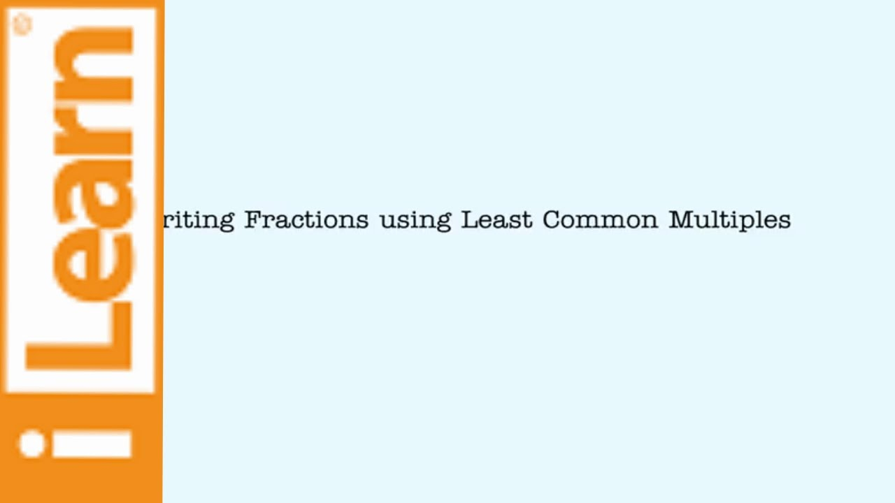 Rewriting Fractions With Lcm As Common Denominator Easy And Fast