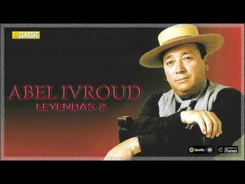 Abel Ivroud. Leyendas 2. Full Album