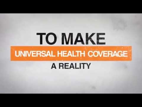 Making Universal Health Coverage A Reality