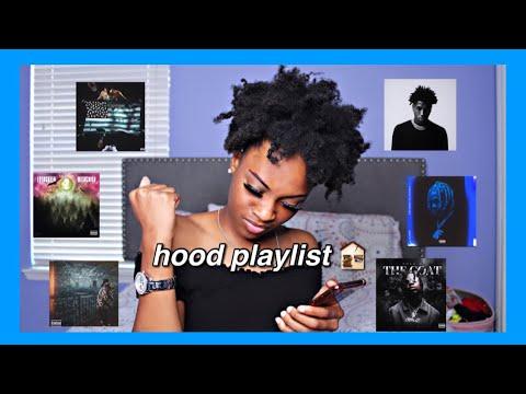 my hood/trap playlist