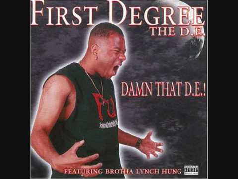 First Degree The D.E - Don't Be My Pleasure