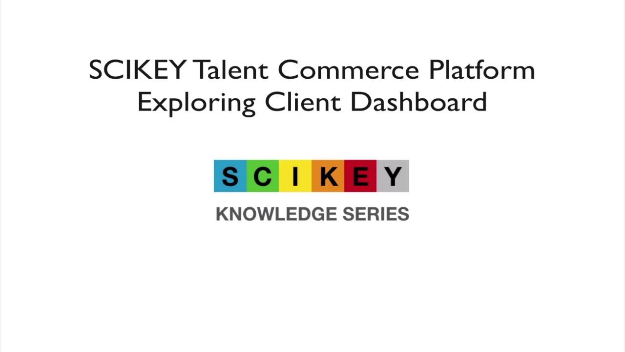 Exploring Dashboard of SCIKEY Talent Commerce Platform