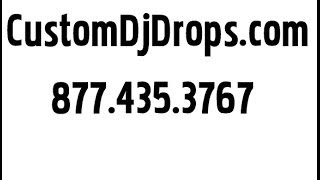 Get Custom DJ Drops - Custom DJ Voice Drops