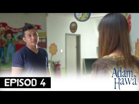 Adam Dan Hawa - Episod 4