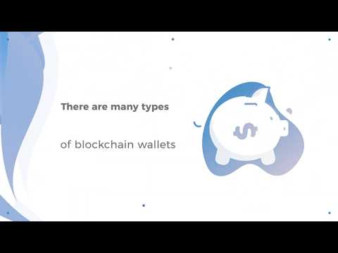 Types of Blockchain Wallets