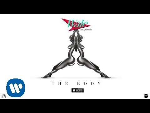 Wale Ft Jeremih   The Body  Audio