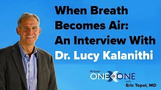 When Breath Becomes Air: An Interview With Dr Lucy Kalanithi