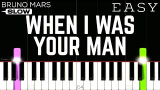 Bruno Mars - When I Was Your Man   SLOW EASY Piano Tutorial