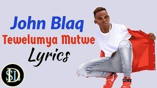john-blaq---tewelumya-mutwe
