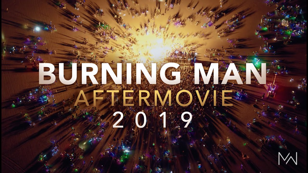 Burning Man 2019 - Aftermovie by Mayan Warrior