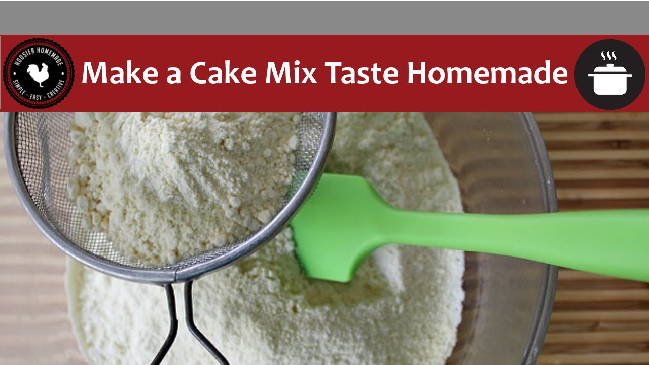 How To Make A Cake Mix Taste Homemade Quick And Easy