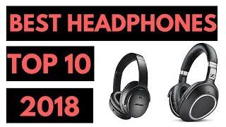 TOP 10: Best Headphones 2018