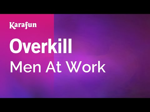 Karaoke Overkill - Men At Work *