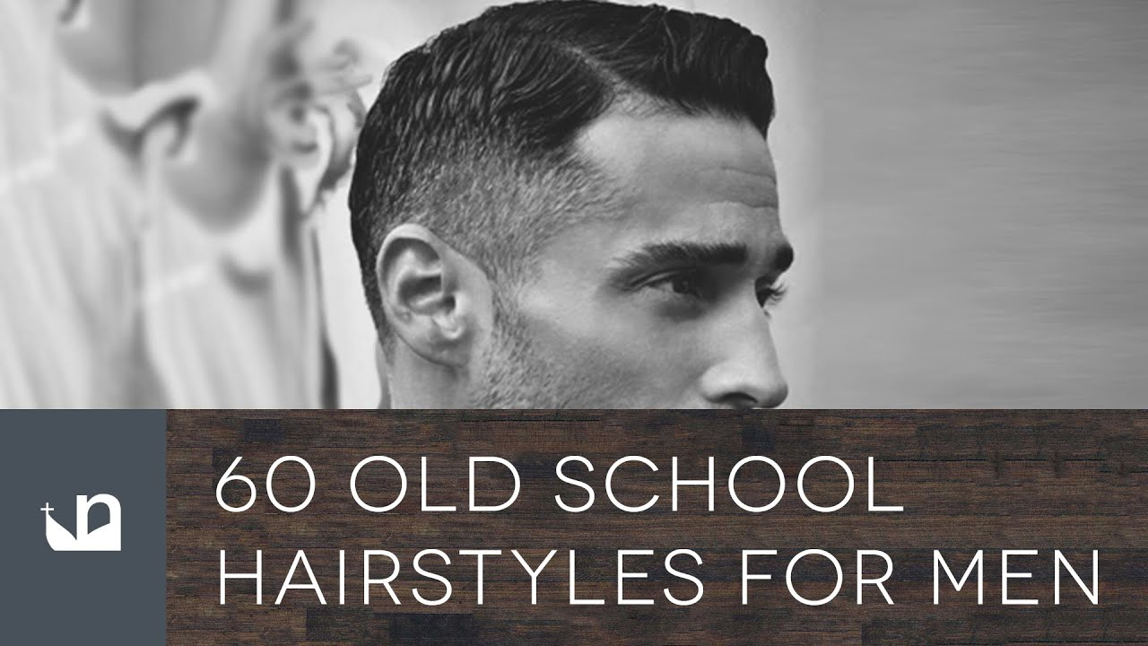 60 old school hairstyles for men youtube 60 old school hairstyles for men winobraniefo Choice Image