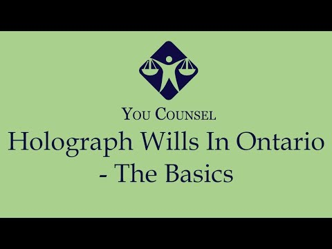 Holograph Wills In Ontario - The Basics