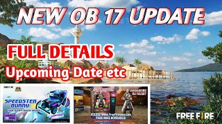 NEW UPCOMING OB 17 UPDATE IN FREE FIRE FULL REVIEW || NEW UPDATE - NEW BIKE , NEW CHARACTER