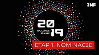 WYBIERZ TOP SERIALI 2019 - ETAP 1: NOMINACJE